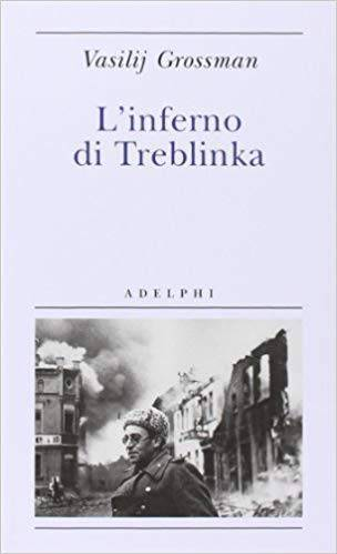 L'inferno di Treblinka - Photo Credits: Adelphi.it