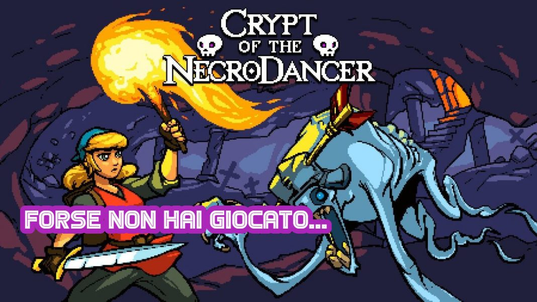 Crypt of the Necrodancer Photo credit: web