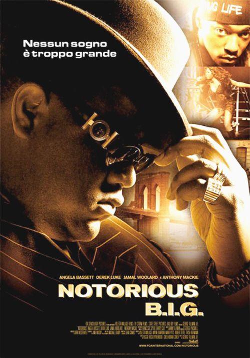 "Locandina italiana del film biografico ""Notorious B.I.G."" (2009) - photo credits: pinterest"
