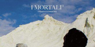 Colapesce Di Martino, I Mortali², cover - ph: juloo.it