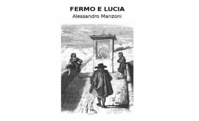 Alessandro Manzoni, Fermo e Lucia - Photo Credits: eroicafenice.com