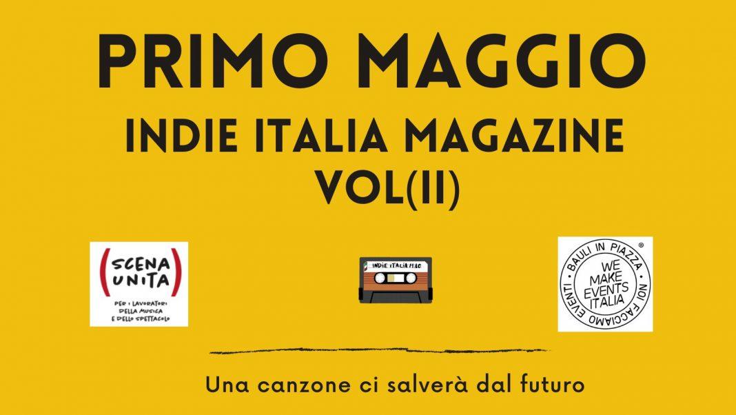 Indie Italia Magazine Primo Maggio 2021