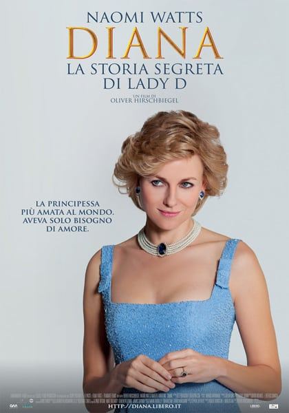 "Locandina del film ""Diana - La storia segreta di Lady D"" 2013 - Photo credit: dal web"